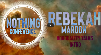 Video | REBEKAH MAROON | NON DUALITY Q&A INTRO